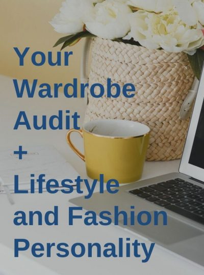 Your Wardrobe Audit + Lifestyle and Fashion Personality – Bundle (3 modules)